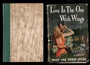 Love is the One with Wings: Van Doren Stern, Philip