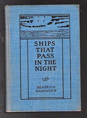 Ships That Pass in the Night: Harraden, Beatrice