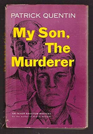 My Son, The Murderer: Quentin, Patrick