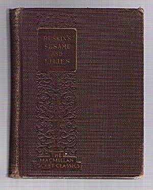 Sesame and Lilies and The King of: Ruskin, John