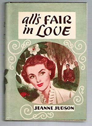 All's Fair in Love: Judson, Jeanne