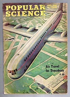 Popular Science Monthly; September, 1946: Newman, Fred. O.