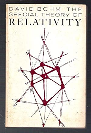 The Special Theory of Relativity: Bohm, David