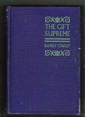 The Gift Supreme: Cowley, Ramsey