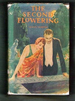 The Second Flowering: Gordon, Samuel