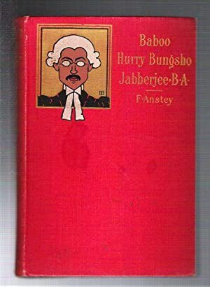 Baboo Hurry Bungsho Jabberjee, B.A.: Anstey, F.