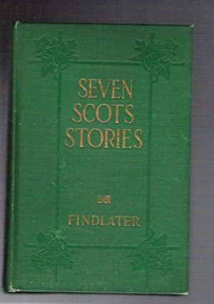 Seven Scots Stories: Findlater, Jane H.