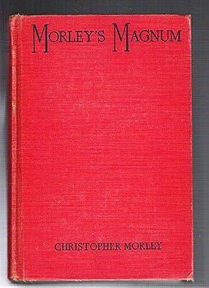 Morley's Magnum: Morley, Christopher