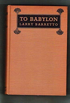 To Babylon: Barretto, Larry