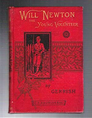Will Newton the Young Volunteer: Gerrish, Theodore