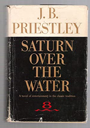 Saturn Over the Water: Priestly, J.B.