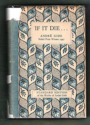 If It Die: Gide, Andre