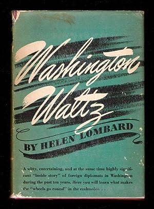 Washington Waltz: Lombard, Helen