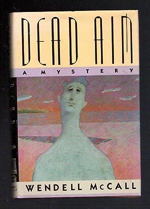 Dead Aim/ A Mystery: McCall, Wendell (Ridley Pearson)