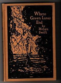 Where Green Lanes End: Swift, Helen