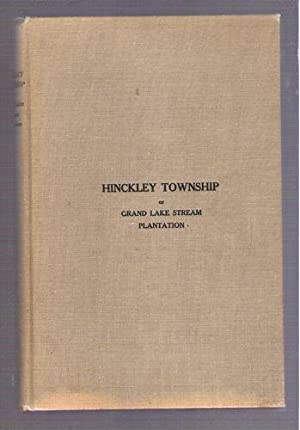Hinckley Township of Grand Lake Stream Plantation: Atkinson, Minnie