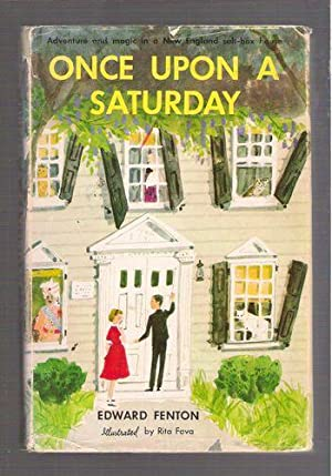 Once Upon A Saturday: Fenton, Edward