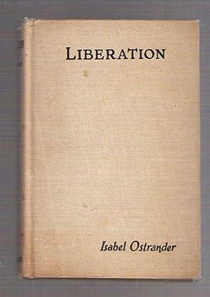 Liberation: Ostrander, Isabel