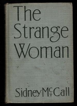 The Strange Woman: McCall, Sidney