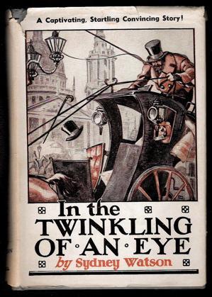 In the Twinkling of An Eye: Watson, Sydney