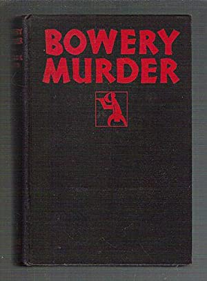 Bowery Murder: Smith, Willard K.