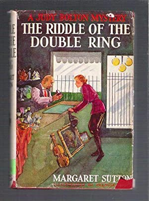 The Riddle of the Double Ring/A Judy Bolton Mystery: Sutton, Margaret