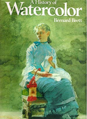 A History of Watercolor: Brett, Bernard