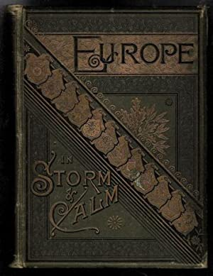 Europe in Calm and Storm: King, Edward