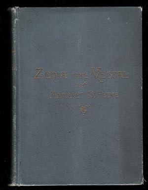 Zenia the Vestal, or; The Problem of Vibrations: Peeke, Margaret B.