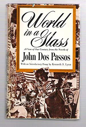 World in a Glass: Dos Passos, John