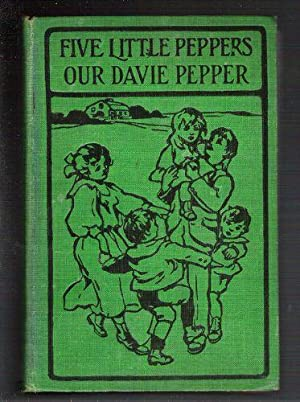 Five Little Peppers/Our Davie Pepper: Sidney, Margaret
