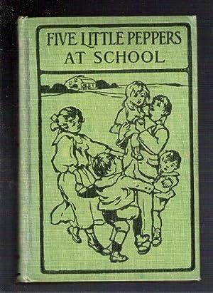 Five Little Peppers/At School: Sidney, Margaret