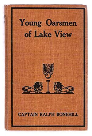 Young Oarsmen of Lake View: Bonehill, Captain Ralph