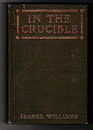 In the Crucible/Tales from Real Life: Williams, Isabel