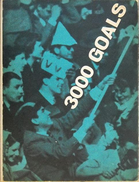 3000 GOALS - L'Internazionale foot-ball club ha 53 anni di vita e questa à la sua storia: FOLCO...