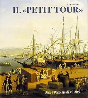 IL PETIT TOUR itinerari minori del viaggio: ATTILIO BRILLI