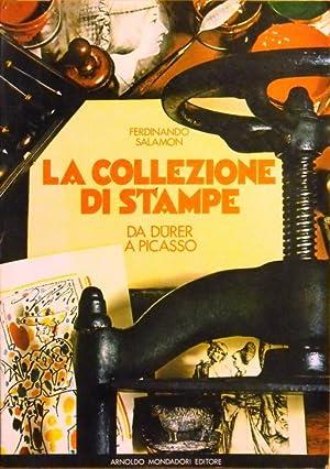 LA COLLEZIONE DI STAMPE da Durer a Picasso: FERDINANDO SALAMON