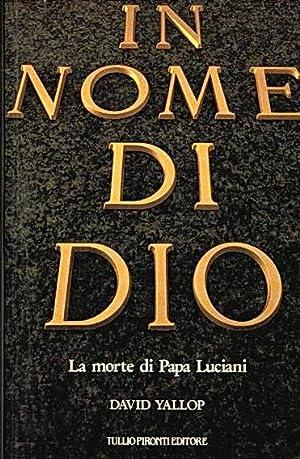 IN NOME DI DIO - LA MORTE: DAVID YALLOP