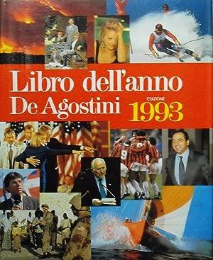 LIBRO DELL'ANNO DE AGOSTINI - Edizione 1993: Direzione MARCO DRAGO,