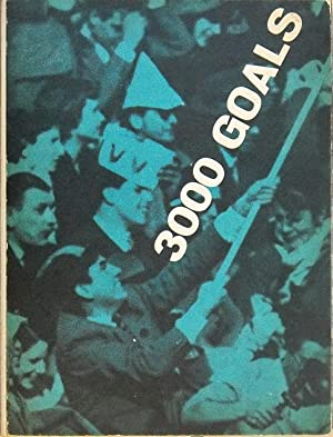 3000 GOALS - L'Internazionale foot-ball club ha 53 anni di vita e questa à la sua ...