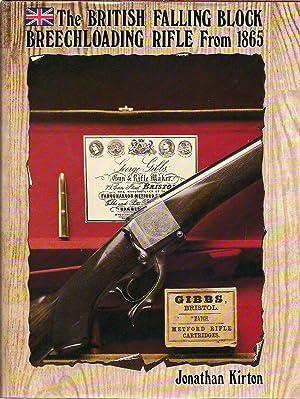 The British Falling Block Breechloading Rifle From 1865: Kirton, Jonathan