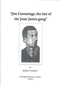 Jim Cummings, the last of the Jesse: Wybrow, Robert J.