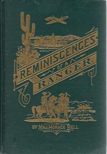 Reminiscences of a Ranger or Early Times: Bell, Horace
