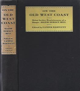 On the Old West Coast: Being Further: Bell, Horace