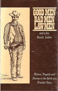 Good Men BadMen Law Men and a: Swearengin, John