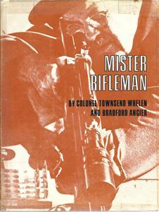 Mister Rifleman: Whelen, Townsend and