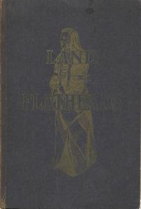 Land of the Flatheads: A Sketch of: Smead, W. H.