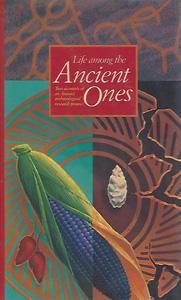 Life Among the Ancient Ones: Two Accounts of Anasazi Archaeological Research Project