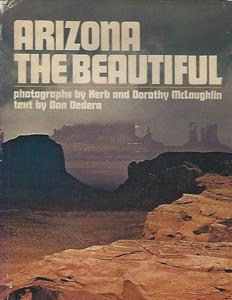 Arizona the Beautiful: Dedera, Don with