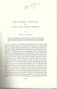 The Spanish Tradition in Gold and Silver: Young, Otis E.,